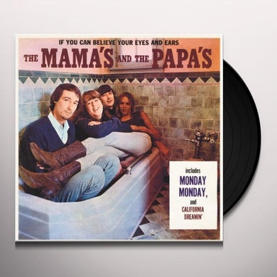 Mamas & Papas IF YOU CAN BELIEVE YOUR EYES & EARS (Vinyl)