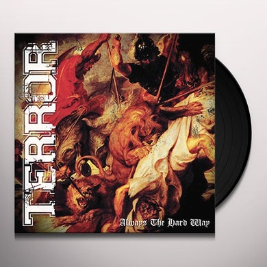 Terror ALWAYS THE HARD WAY (UK) (Vinyl)