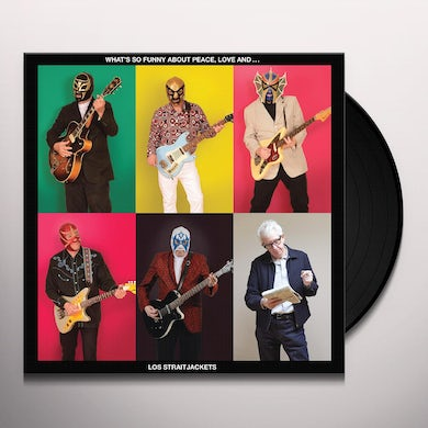 What's So Funny About Peace Love And Los Straitjackets Vinyl Record