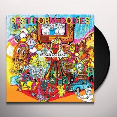 Restiform Bodies TV LOVES YOU BACK Vinyl Record