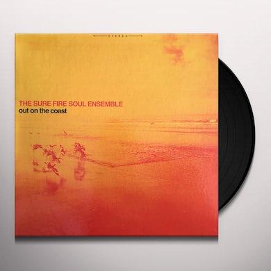 SURE FIRE SOUL ENSEMBLE OUT ON THE COAST Vinyl Record