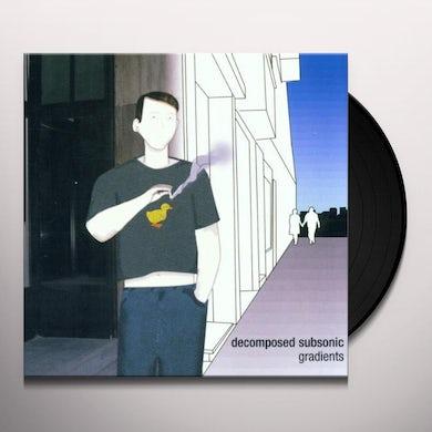 Decomposed Subsonic GRADIENTS Vinyl Record