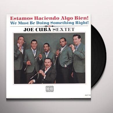 Joe Cuba Sextet WE MUST BE DOING SOMETHING RIGHT Vinyl Record