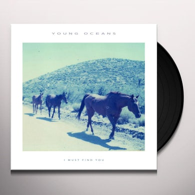 Young Oceans I MUST FIND YOU Vinyl Record