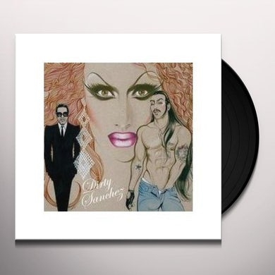 DIRTY SANCHEZ Vinyl Record