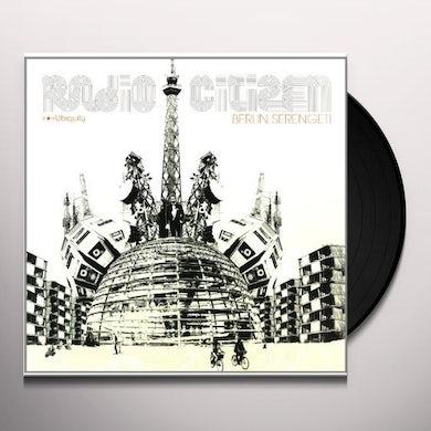 Radio Citizen BERLIN SERENGETI Vinyl Record