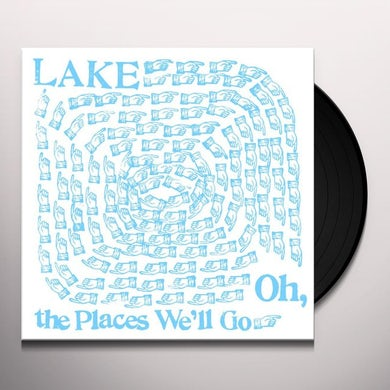 Lake OH THE PLACES WELL GO Vinyl Record