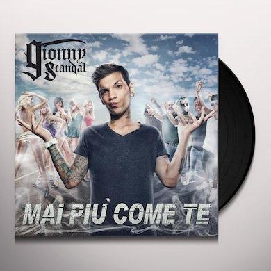 Gionnyscandal MAI PIU' COME TE Vinyl Record