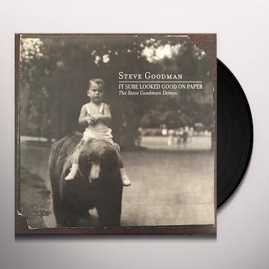 IT SURE LOOKED GOOD ON PAPER: STEVE GOODMAN DEMOS Vinyl Record