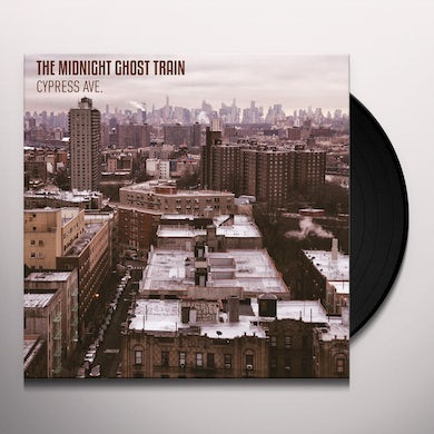 The Midnight Ghost Train CYPRESS AVE. Vinyl Record
