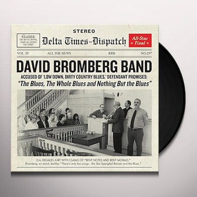 David Bromberg BLUES THE WHOLE BLUES & NOTHING BUT THE BLUES Vinyl Record