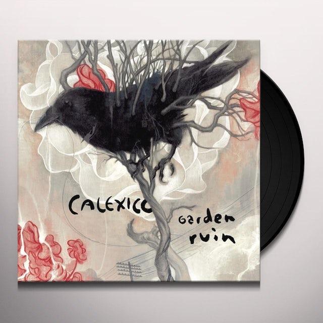Calexico GARDEN RUIN Vinyl Record