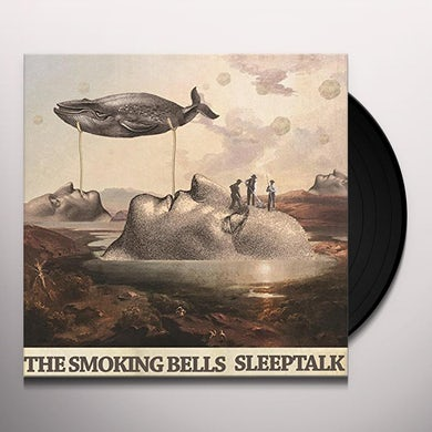 Smoking Bells SLEEPTALK Vinyl Record