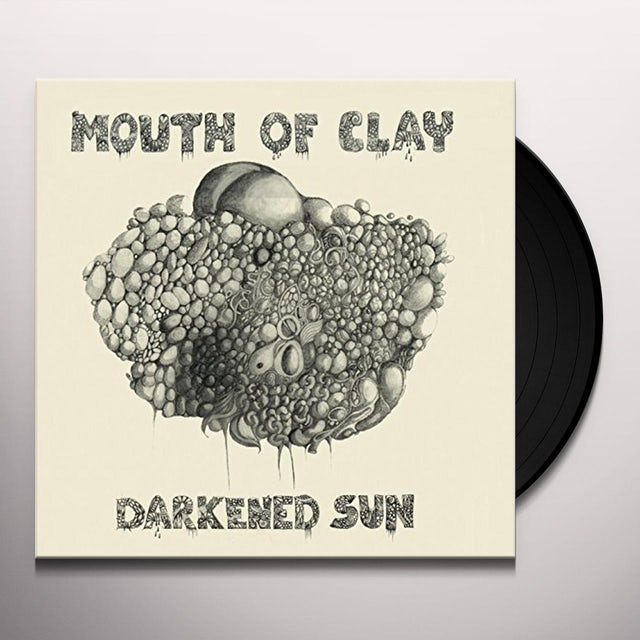 Mouth Of Clay DARKENED SUN Vinyl Record