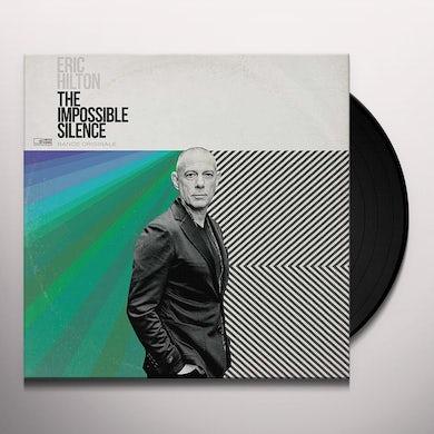 Eric Hilton The Impossible Silence (LP) Vinyl Record