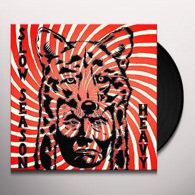 Slow Season HEAVY Vinyl Record