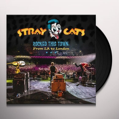 Stray Cats ROCKED THIS TOWN: FROM LA TO LONDON Vinyl Record