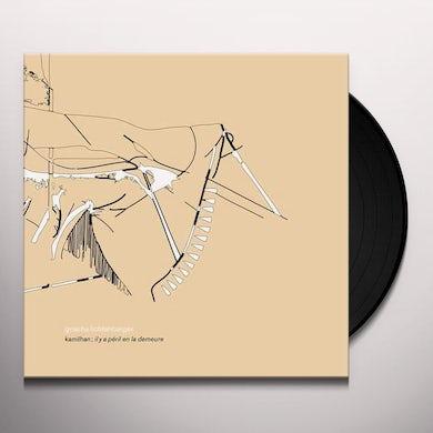 Grischa Lichtenberger KAMILHAN IL Y A PERIL EN LA DEMEURE Vinyl Record