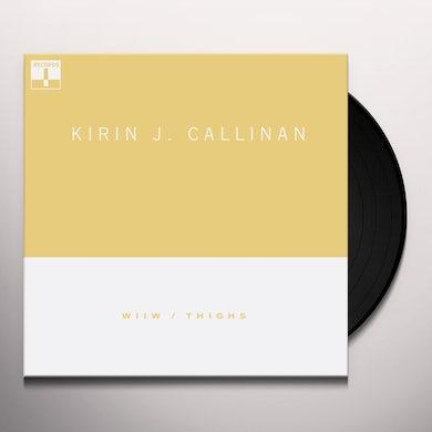 Kirin J Callinan WIIW + THIGHS Vinyl Record