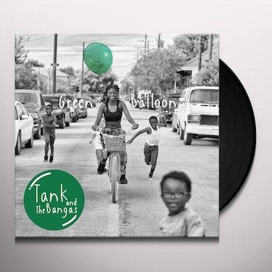 Tank and the Bangas GREEN BALLON Vinyl Record
