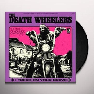 I TREAD ON YOUR GRAVE Vinyl Record