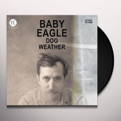 Baby Eagle DOG WEATHER Vinyl Record - Canada Release