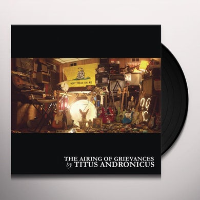 Titus Andronicus AIRING OF GRIEVANCES Vinyl Record