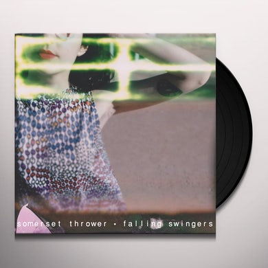 SOMERSET THROWER FALLING SWINGERS Vinyl Record