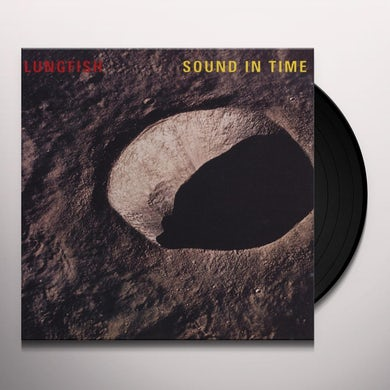 Lungfish SOUND IN TIME Vinyl Record