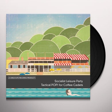 Socialist Leisure Party TACTICAL POP! FOR COFFEE Vinyl Record