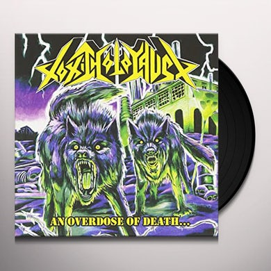 AN OVERDOSE OF DEATH Vinyl Record
