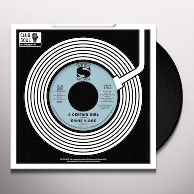 Ernie K-Doe CERTAIN GIRL / HERE COME THE GIRLS Vinyl Record