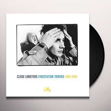 Close Lobsters FIRESTATION TOWERS 1986-1989 Vinyl Record