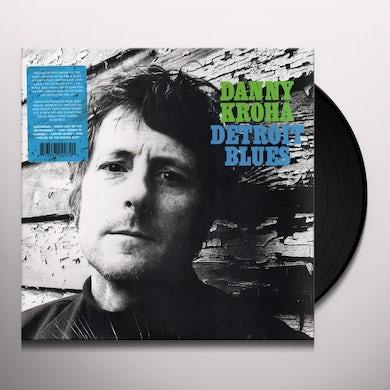 Danny Kroha DETROIT BLUES Vinyl Record