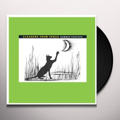 The Cleaners From Venus NUMBER THIRTEEN Vinyl Record