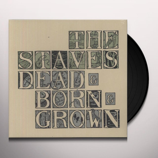 The Staves DEAD & BORN & GROWN Vinyl Record