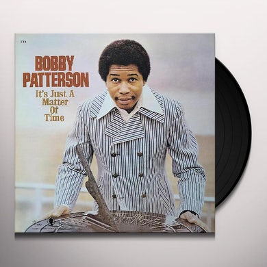 Bobby Patterson IT'S JUST A MATTER OF TIME Vinyl Record