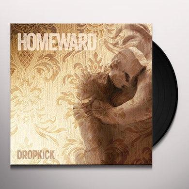 DROPKICK HOMEWARD Vinyl Record
