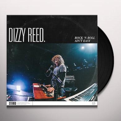 Dizzy Reed ROCK 'N ROLL AIN'T EASY Vinyl Record