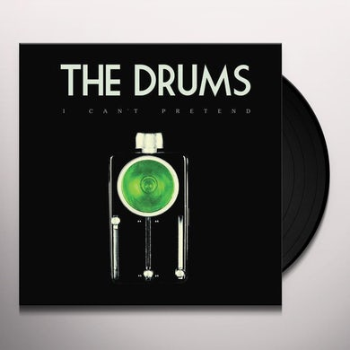 The Drums I Can't Pretend (7 ) Vinyl Record