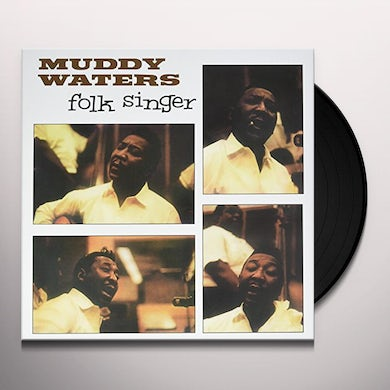 Muddy Waters FOLK SINGER Vinyl Record