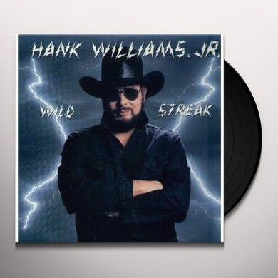 Hank Williams Jr. WILD STREAK (IF THE SOUTH WOULDA WON) Vinyl Record