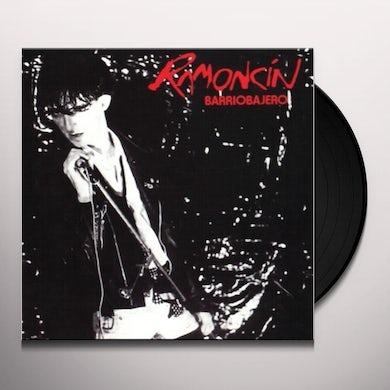 RAMONCIN BARRIOBAJERO Vinyl Record