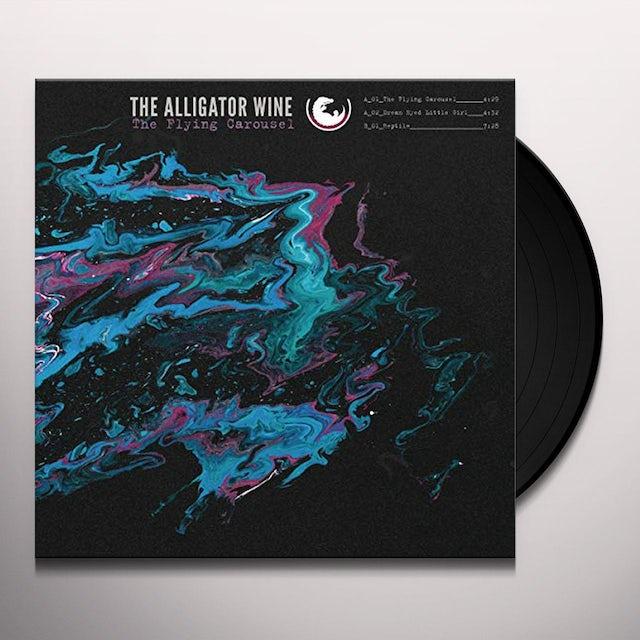 Alligator Wine FLYING CAROUSEL Vinyl Record