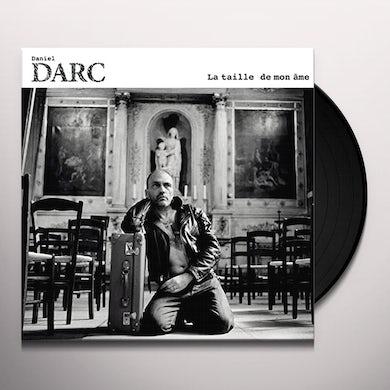 LA TAILLE DE MON AME Vinyl Record
