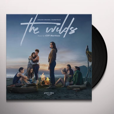 Cliff Martinez WILDS (MUSIC FROM THE AMAZON ORIGINAL SERIES) Vinyl Record