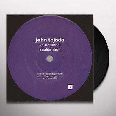 John Tejada EUROTUNNEL / CALIBRATION Vinyl Record