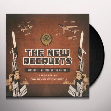 New Recruits HISTORY IS WRITTEN BY THE VICTORS Vinyl Record