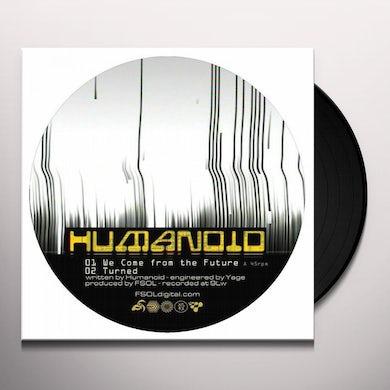 Humanoid FUTURE: TURNED Vinyl Record