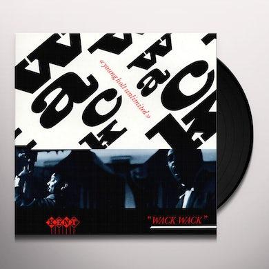 WACK WACK Vinyl Record